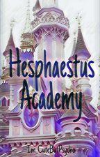 Hephaestus Academy by Im_CutebutPsycho