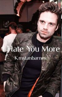 I Hate You More || Sebastian Stan X Reader cover