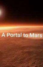A Portal to Mars by AnsonSiju