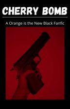 Cherry Bomb (Orange is the New Black fanfic) by Ponyo__