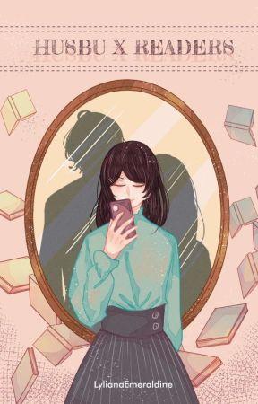 HUSBU X READERS  by LylianaEmeraldine