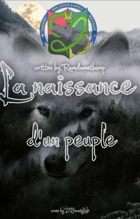 Le Royaume Des Loups - Naissance d'un peuple by Ramdametbump