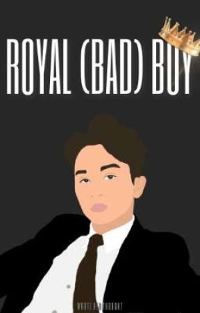 [END] ROYAL (BAD) BOY by wroteherthought