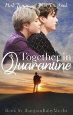 Together in Quarantine | Jikook/Kookmin by BabyMochissi_