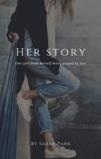 Her story by park_bom_blink