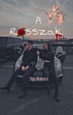A ROSSZAK by The_Ravel