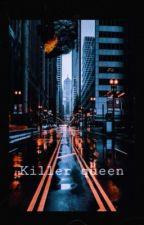 Killer Queen [Joker x Reader Fanfic] by Bumb1eB33