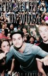 For Better or Worse (TMR cast fanfic) cover