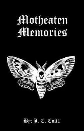 Motheaten Memories [Yandere Prince x Enemy Princess Reader] by J_C_Coltt