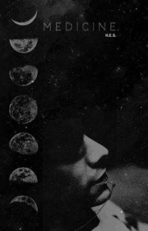 M E D I C I N E  H.E.S. by Aquariusg_