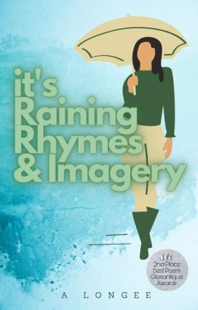 It's Raining Rhymes & Imagery by ArielMLongee
