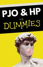 PJO & HP for Dummies by 11QueenSupreme11