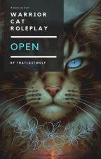 Warrior Cat RolePlay (OPEN!!!) by ThatLastWolf