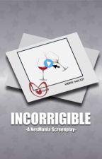 Incorrigible - Season 1 by NesMania