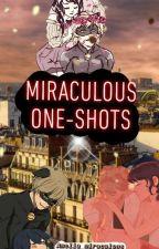 Miraculous ONESHOTS by Amelia_miraculous