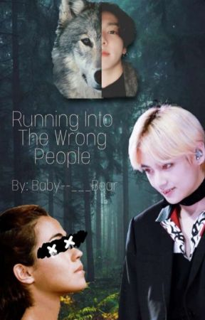 Running Into The Wrong People by Baby--___Bear