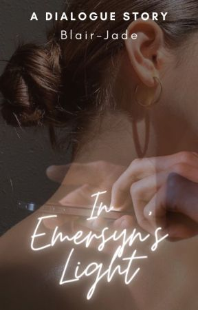 In Emersyn's Light by Blair-Jade