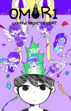 Strings from the heart (A Omori x Male reader story) by Yog-sazeth