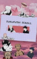 sukufushi scroll  by inumakifu