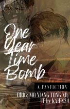 One Year Time Bomb by ZhanKaien