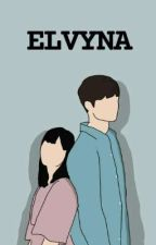 ELVYNA [On Going] by stellazhdlr