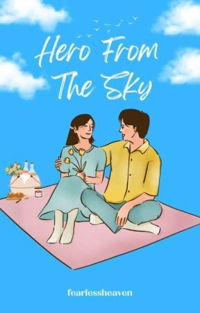 Hero From The Sky (Amor Joven Series #4) by fearlessheaven