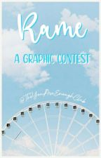 𝐑𝐚𝐦𝐞 | A Graphic Contest by TheYouAreEnoughClub