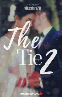 The Tie 2 [Plussize Romance] cover