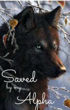 Saved by my Alpha by Panda_893_