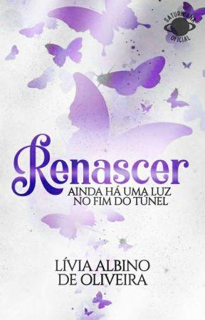 Renascer by SrtaAlbino1_