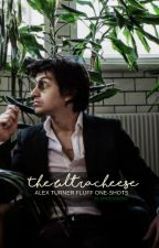 the ultracheese (Alex Turner fluff one-shots) by prettyvisit0rs