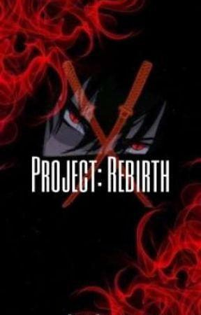 Project: Rebirth by hinatadoanime