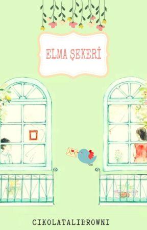 ELMA ŞEKERİ(İslami Yaşantılar Serisi/1) by cikolataliBrowni