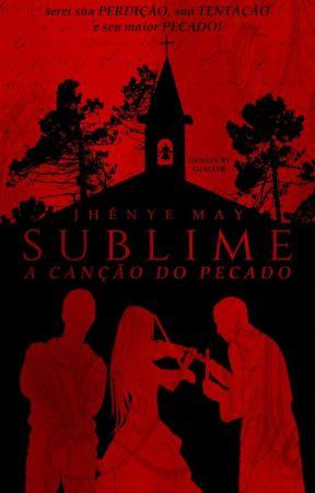Sublime - A Canção do Pecado  by MidoriKoslov