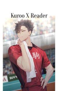 Kuroo X Reader                                          {abgeschlossen} cover