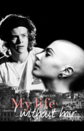 My life without hair -H.S. {wird überarbeitet} by DilanCicek
