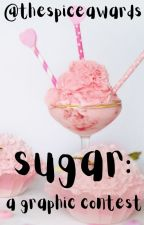 Sugar: A Graphic Contest by thespiceawards