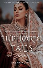 Euphoric Tales by Flippin_ola