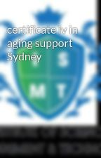 certificate iv in aging support Sydney by ismtau