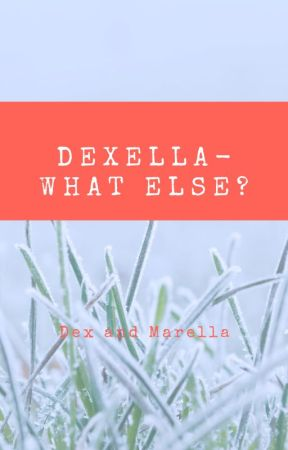 Dexella- What Else? by Axxale