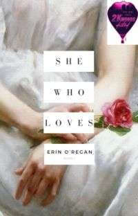 She Who Loves | ONC 2021 | COMPLETED ✔️ cover