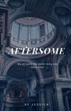 Aftersome (Book Three) by angelsswirl