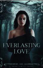 Everlasting. A meting/Fred Weasley/ by GryffindorMay
