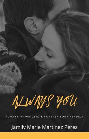 Always You by JamilyMarie23