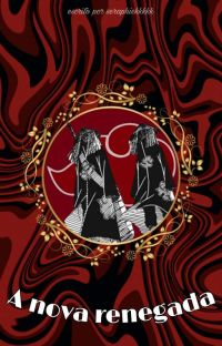 A nova renegada +18 cover