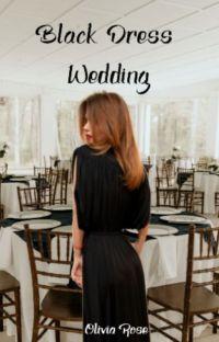 Black Dress Wedding- An ONC 2021 Novella cover