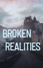 Broken realities by writer10178