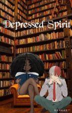Depressed Spirit | | S.Todoroki  by xoxolondyn