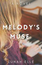 Melody's Muse ✓ | ONC 2021 Shortlist by Leolunah