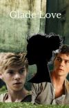 Glade Love (Newt x reader x Thomas) cover